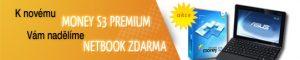 Rozdáváme netbooky! Pořiďte si Money S3 Premium a získejte zdarma netbook ASUS